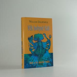 náhled knihy - Věk bohyně Kálí : cesty po Indii a setkání s lidmi