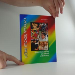 náhled knihy - Učíme etickou výchovu : manuál etické výchovy pro základní a střední školy