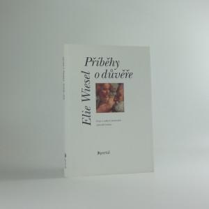 náhled knihy - Příběhy o důvěře : eseje o velkých postavách židovské tradice