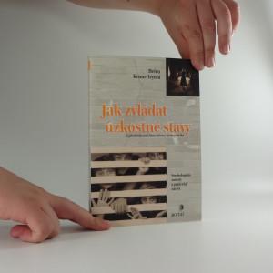 náhled knihy - Jak zvládat úzkostné stavy : příručka pro klinickou praxi