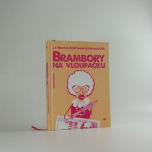 náhled knihy - Brambory na vloupačku