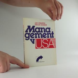 náhled knihy - Management v USA : (názory, zkušenosti - úspěchy, prohry, naděje)