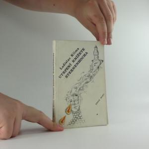 náhled knihy - Utrpení knížete Sternenhocha : groteskní romanetto