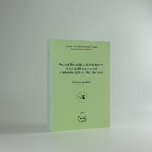 náhled knihy - Rozvoj finanční a účetní teorie a její aplikace v praxi z interdisciplinárního hlediska : výzkumný záměr