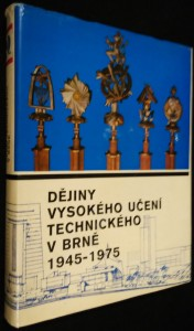 náhled knihy - Dějiny vysokého učení technického v Brně 1945- 1975