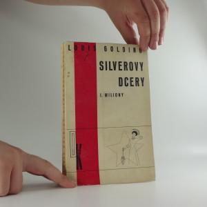 náhled knihy - Silverovy dcery. I., Miliony
