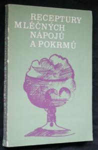 náhled knihy - Receptury mléčných nápojů a pokrmů
