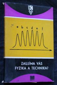 náhled knihy - Zaujíma vás fyzika a technika?