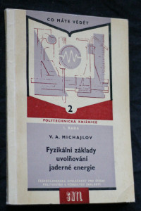 náhled knihy - Fyzikální základy uvolňování jaderné energie