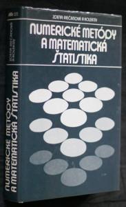 náhled knihy - Numerické metódy a matematická štatistika : učebnica pre elektrotechnické fakulty vysokých škôl