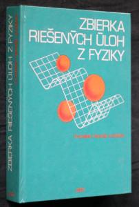 náhled knihy - Zbierka riešených úloh z fyziky pre uchádzačov o štúdium na vysokých školách technických