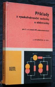 náhled knihy - Příklady z vysokofrekvenční techniky a elektroniky pro 3. a 4. ročník SPŠ elektrotechnických