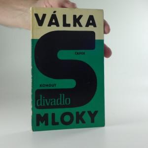 náhled knihy - Válka s Mloky (musical-mystery).