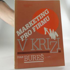 náhled knihy - Marketing pro firmu v krizi