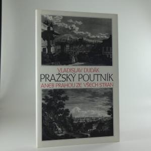náhled knihy - Pražský poutník, aneb, Prahou ze všech stran