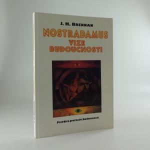náhled knihy - Nostradamus: vize budoucnosti