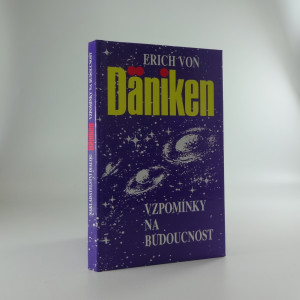 náhled knihy - Vzpomínky na budoucnost - nerozluštěné hádanky minulosti