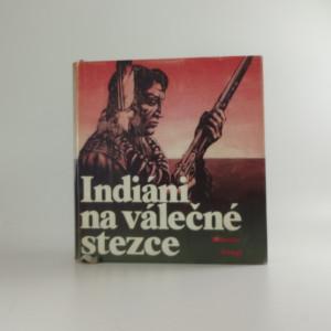 náhled knihy - Indiáni na válečné stezce