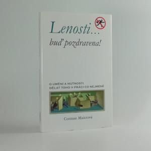 náhled knihy - Lenosti-- buď pozdravena! : o umění a nutnosti dělat toho v práci co nejméně