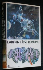 náhled knihy - Labyrint říše rozumu : taje lidského mozku