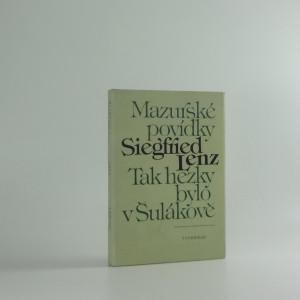náhled knihy - Tak hezky bylo v Šulákově : Mazurské povídky