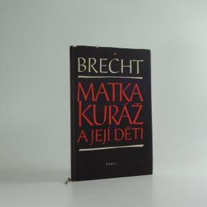 náhled knihy - Matka Kuráž a její děti : kronika z třicetileté války