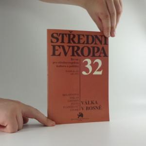 náhled knihy - Střední Evropa : revue pro středoevropskou kulturu a politiku, ročník IX, 32