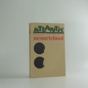 náhled knihy - Nesmrtelnost : román
