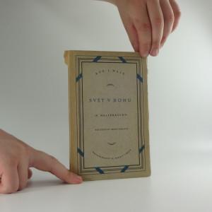 náhled knihy - Svět v Bohu : (N. Malebranche) : tendenční monografie