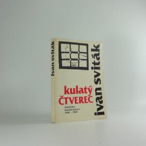 náhled knihy - Kulatý čtverec : dialektika demokratizace : úvahy a statě, články z let 1968-1969