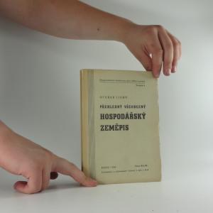 náhled knihy - Hospodářský zeměpis. Kniha I, Přehledný všeobecný hospodářský zeměpis
