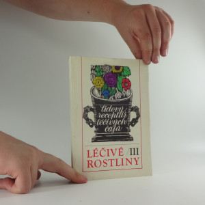 náhled knihy - Léčivé rostliny III, lidový receptář léčivých čajů