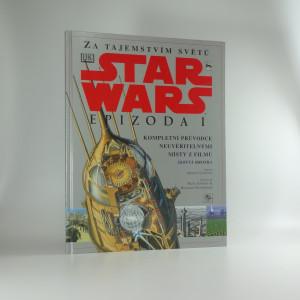 náhled knihy - Za tajemstvím světů : Star wars : epizoda I