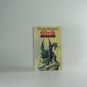 náhled knihy - Elrik z Melniboné