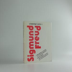 náhled knihy - Vybrané spisy, Díl I, Přednášky k úvodu do psychoanalýzy ; Nová řada přednášek k úvodu do psychoanalýzy