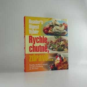 náhled knihy - Rychle, chutně, zdravě... : desítky skvělých nápadů na jídla připravená do 30 minut