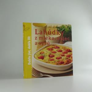 náhled knihy - Lahůdky z mléka, vajec a sýrů