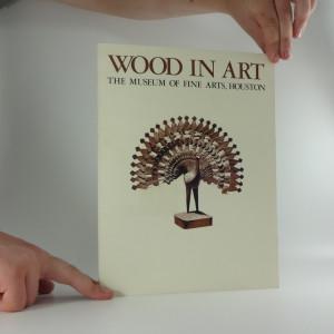 náhled knihy - Wood in art, katalog výstavy