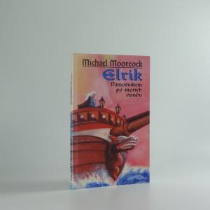 náhled knihy - Elrik námořníkem po mořích osudu