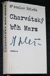 náhled knihy - Charvátský bůh Mars : (Stejnojmenný cyklus novel a drama V táboře)