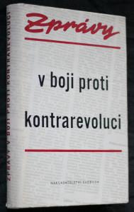 náhled knihy - Zprávy v boji proti kontrarevoluci : Výbor článků z časopisu Zpráv