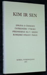 náhled knihy - Zpráva o činnosti ústředního výboru přednesená na V. sjezdu korejské strany práce