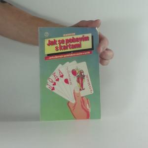 náhled knihy - Jak se pobavím s kartami : patience, kouzla, hádání budoucnosti