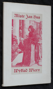 náhled knihy - Výklad víry : Ke cti kostnického mučedníka svaté paměti