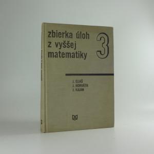 náhled knihy - Zbierka úloh z vyššej matematiky 3