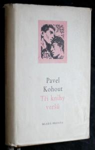 náhled knihy - Tři knihy veršů : Verše a písně z let 1945-1952 : Dobrá píseň 1951: Čas lásky a boje 1952-1954