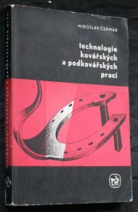 náhled knihy - Technologie kovářských a podkovářských prací : učeb. text pro zeměd. odb. učiliště oboru kovář-podkovář