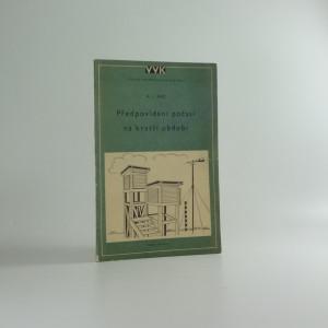 náhled knihy - Předpovídání počasí na kratší období - Velká vojenská knihovna (1953)