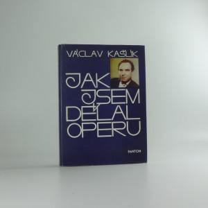 náhled knihy - Jak jsem dělal operu