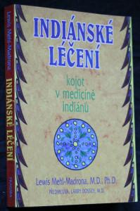 náhled knihy - Indiánské léčení : kojot v medicíně Indiánů